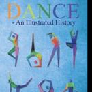 Helene Andreu Shares DANCE - AN ILLUSTRATED HISTORY
