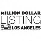 MILLION DOLLAR LISTING LOS ANGELES Returns to Bravo, 10/6