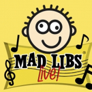 Cast Announced for MAD LIBS LIVE! at New World Stages