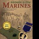 Brown Books Launches GEORGE 3-7TH MARINES