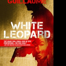 Award-winning French Writer Makes US Noir Debut With WHITE LEOPARD