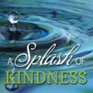 John Starley Allen Releases New 'Inspiring, Uplifting' Book, A SPLASH OF KINDNESS