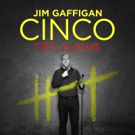 Jim Gaffigan's Latest Album 'Cinco' to Be Released In Time For Father's Day
