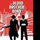 Richard Cancemi Releases A BLOOD BROTHER BOND
