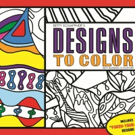 DESIGNS TO COLOR by Betty Schaffner is REleased
