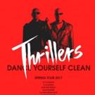 Thrillers to Release Debut Album 'Break Free' 4/28