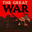 PBS's AMERICAN EXPERIENCE to Present 3-Part Series 'The Great War' This April