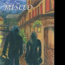 Dianne Kaye Releases MISLED