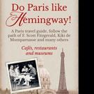 DO PARIS LIKE HEMINGWAY! is Released