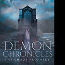 Aerum Delevan Releases 'Demon Chronicles: The Chaos Prophecy'
