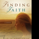 New Historical-Fiction Novel FINDING FAITH is Released