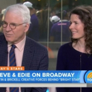 VIDEO: BRIGHT STAR's Steve Martin & Edie Brickell Talk Show's Inspiration on 'Today'