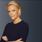 FOX News Channel's Megyn Kelly to Host First Primetime Special on Fox Broadcasting This May