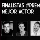 Finalistas #PremiosBww Mejor Actor Principal