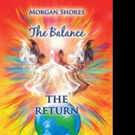 Morgan Shores Releases Second Book in 'The Balance' Series