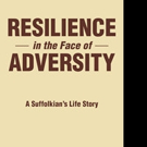RESILIENCE IN THE FACE OF ADVERSITY is Released