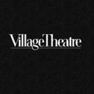 Village Theatre Sets 'Village Originals' Series for New Musicals in Development