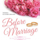 Richmond Quarcoo Releases 'Before Marriage: An Aid To Marriage Success'