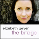 Singer, Songwriter & Jazz Musician Elizabeth Geyer to Release Long Awaited New Album