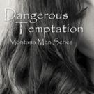 Romance Author Elizabeth Lennox Releases 'Dangerous Temptation'