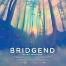 Teenage Drama BRIDGEND, Starring Hannah Murray, Premieres 5/6