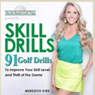 Golf Digest Names Meredith Kirk One of America's 'Best Young Teachers'