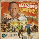 Chevy Chase Visits Gilbert Gottfried's AMAZING COLOSSAL PODCAST on Sideshow Network