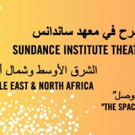 Sundance Institute Opens Submissions for Theatre Lab & Playwrights Residency