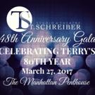 T. Schreiber Studio's 48th Anniversary Gala to Celebrate Terry Schreiber's 80th Year