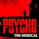 PSYCHO THE MUSICAL Comes to Palm Springs