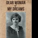 DEAR WOMAN OF MY DREAMS is Released