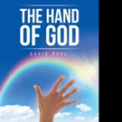 David Paul Shares THE HAND OF GOD