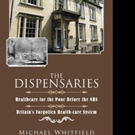 Michael Whitfield Pens THE DISPENSARIES