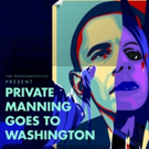 The Representatives to Bring PRIVATE MANNING GOES TO WASHINGTON to Edinburgh Fringe