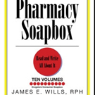 James E. Wills Pens PHARMACY SOAPBOX