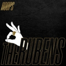 The Rubens Release Sophomore Album 'Hoops' Today