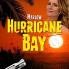 Bill Craig Launches MARLOW: HURRICANE BAY