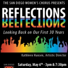 San Diego Women's Chorus to Celebrate 30th Anniversary with REFLECTIONS