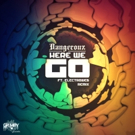 Dangerouz and Grimey Grooves Records Team Up for 'Here We Go'