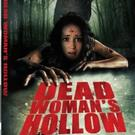 Horror Film DEAD WOMAN'S HOLLOW on DVD & VOD 6/23