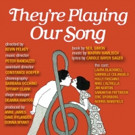 Westport Community Theatre Presents THEY'RE PLAYING OUR SONG