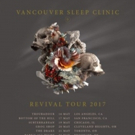 Vancouver Sleep Clinic Releases Debut Album 'Revival' via Sony Music