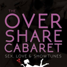 THE OVER SHARE CABARET Plays Monthly at 13th Street Rep