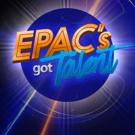EPAC's GOT TALENT Set for 6/25