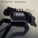 Matthew Koma Returns with Brand New Single 'Kisses Back' Out Now
