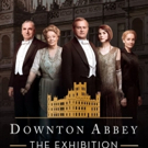 Immersive DOWNTOWN ABBEY Exhibition to Launch Worldwide This June