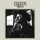 Colter Wall's 'Motorcycle' Premieres at American Songwriter; Debut Album Out May