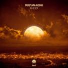 Mustafa Gedik Drops 'Rihe EP' on Bonzai Progressive