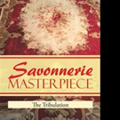 SAVONNERIE MASTERPIECE is Released