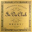 Christina Dovelli & Decoy! 'In Da Club' Out Now Via ATL X Disco:Wax